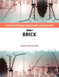 Series of Civil Engineering Studies on Construction Book 7: Brick