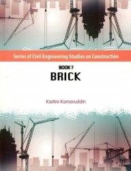 Series of Civil Engineering Studies on Construction Book 7: Brick