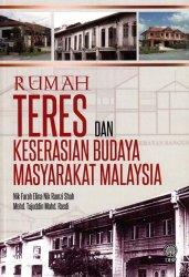 Rumah Teres dan Keserasian Budaya Masyarakat Malaysia