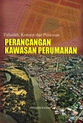 Falsafah, Konsep dan Piawaian: Perancangan Kawasan Perumahan
