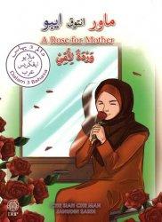 Mawar Untuk Ibu (Dalam Tiga Bahasa Melayu, Inggeris, Arab)
