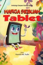 Antologi Cerpen Kanak-kanak: Harhga Sebuah Tablet