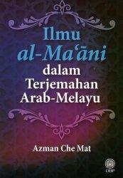 Ilmu al-Ma`ani dalam Terjemahan Arab-Melayu