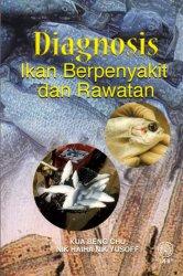 Diagnosis Ikan Berpenyakit dan Rawatan
