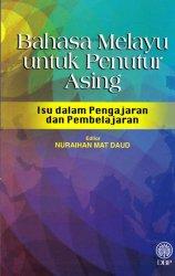 Bahasa Melayu Untuk Penutur Asing: Isu dalam Pengajaran dan Pembelajaran