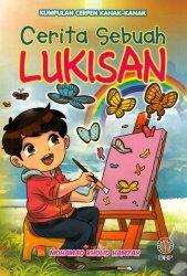 Kumpulan Cerpen Kanak-kanak: Cerita Sebuah Lukisan
