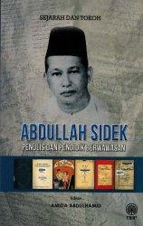 Abdullah Sidek: Penulis dan Pendidik Berwawasan