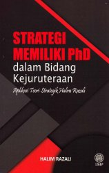 Strategi Memiliki PhD dalam Bidang Kejuruteraan: Aplikasi Teori Strategik Halim Razali
