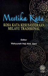 Mestika Kata: Kosa Kata Kesusasteraan Melayu Tradisional