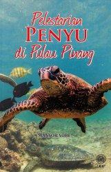 Pelestarian Penyu di Pulau Pinang