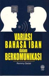Variasi Bahasa Iban dalam Berkomunikasi