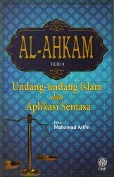 Al-Ahkam Jilid 8: Undang-undang Islam dan Aplikasi Semasa