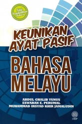Siri Pendidikan Bahasa: Keunikan Ayat Pasif Bahasa Melayu