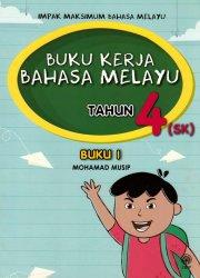 Buku Kerja Bahasa Melayu Tahun 4 (SK) Buku 1