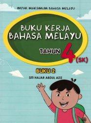 Impak Maksimum Bahasa Melayu: Buku Kerja Bahasa Melayu Tahun 4 (SK) Buku 2