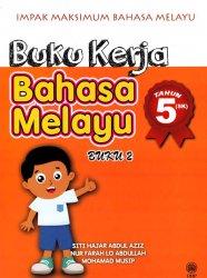 Impak Maksimum Bahasa Melayu: Buku Kerja Bahasa Melayu Tahun 5 (SK) Buku 2