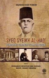 Sejarah dan Tokoh: Syed Syeikh al-Hadi: Pembaharu Semangat Islam dan Sosial