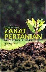 Perakaunan Zakat Pertanian dalam Kitab Al-Amwal