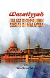 Wasatiyyah dalam Kesepaduan Sosial di Malaysia