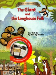 Folktales of Sabah: The Giant and the Longhouse Folk