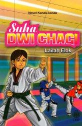 Novel Kanak-kanak: Suha Dwi Chagi