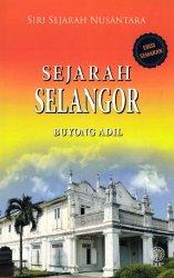 Siri Sejarah Nusantara: Sejarah Selangor Edisi Semakan
