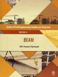 Series of Civil Engineering Studies on Structure: Beam Book 4
