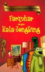 Antologi Skrip Drama Pentas Kanak-kanak: Farquhar dengan Kala Jengking