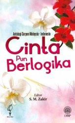 Antologi Cerpen Malaysia-Indonesia: Cinta Pun Berlogikal