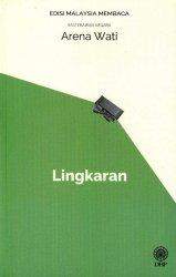 Lingkaran (Sasterawan Negara Arena Wati) - Edisi Malaysia Membaca