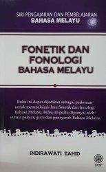 Fonetik dan Fonologi Bahasa Melayu (Siri Pengajaran dan Pembelajaran Bahasa Melayu)