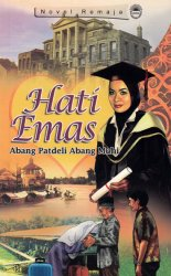 Novel Remaja: Hati Emas