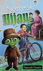 Novel Kanak-kanak: Semarak Hijau