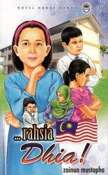 Novel Kanak-kanak:….Rahsia Dhia!