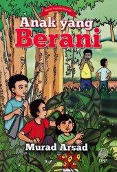 Novel Kanak-kanak: Anak yang Berani
