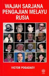 Wajah Sarjana Pengajian Melayu Rusia