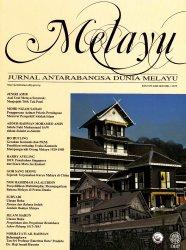 Melayu: Jurnal Antarabangsa Dunia Melayu Jilid 8 Bil. 1 2015