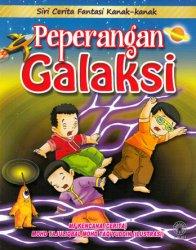 Siri Cerita Fantasi Kanak-kanak: Peperangan Galaksi