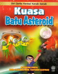Siri Cerita Fantasi Kanak-kanak: Kuasa Batu Asteroid