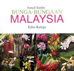 Bunga-Bungaan Malaysia Edisi Ketiga
