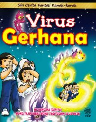 Siri Cerita Fantasi Kanak-kanak: Virus Gerhana