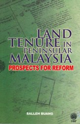 Land Tenure in Peninnsular Malaysia Prospects for Reform
