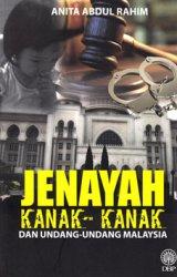 Jenayah Kanak-Kanak dan Undang-undang Malaysia