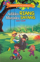 Berpantun Puisi Anak-anak Bestari: Adikku Riang Manjaku Sayang