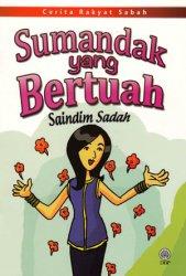 Cerita Rakya Sabah: Sumandak yang Bertuah