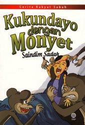 Cerita Rakya Sabah: Kukundayo dengan Monyet