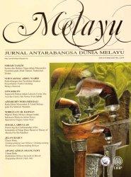 Melayu: Jurnal Antarabangsa Dunia Melayu Jilid 7 Bil. 2 2014