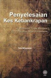 Penyelesaian Kes Kebankrapan di Mahkamah Tinggi Malaysia dan Pengadilan Niaga di Indonesia