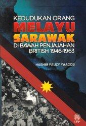 Kedudukan Orang Melayu Sarawak di Bawah Penjajahan British 1946-1963