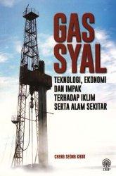 Gas Syal: Teknologi, Ekonomi dan Impak Terhadap Iklim Serta Alam Sekitar
